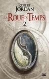 Robert Jordan - La Roue du Temps Tome 2 : L'oeil du monde - Deuxième partie.