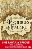 Conn Iggulden - Les Prodiges de l'Empire Tome 1 : Darien.
