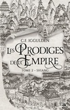 Conn Iggulden - Les Prodiges de l'Empire Tome 2 : Shiang.