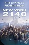 New York 2140 | Robinson, Kim Stanley. Auteur