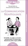 La communication non violente, c'est malin | Molho, Pascale