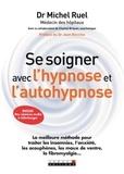 Michel Ruel - Se soigner avec l'hypnose et l'auto-hypnose.