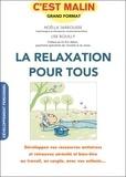 Noëlla Jarrousse et Lise Bouilly - La relaxation pour tous. 1 CD audio
