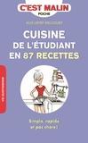 Alix Lefief-Delcourt - Cuisine de l'étudiant en 87 recettes - Simple, rapide et pas cher !.
