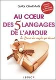 Gary Chapman - Au coeur des 5 langages de l'amour.