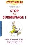 Florence Le Bras - Stop au surmenage !.