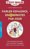 David Tarradas - Parler espagnol en 5 minutes par jour.