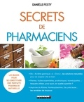 Danièle Festy - Secrets de pharmaciens.