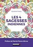 Caroline Frisou - Les 4 sagesses indiennes.