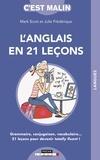Mark Scott et Julie Frédérique - L'anglais en 21 leçons.