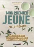 Nathalie Sacreste - Mon premier jeûne en pratique.