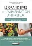 Charles-Antoine Winter - Le grand livre de l'alimentation anti-reflux.