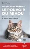 David Michie - Le chat du dalaï-lama Tome 3 : Le chat du dalaï-lama et le pouvoir du miaou.