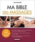 Galya Ortega - Ma bible des massages.