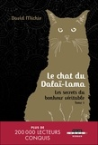 David Michie - Le chat du dalaï-lama Tome 1 : Les secrets du bonheur véritable.