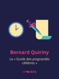 """Bernard Quiriny - Le """"Guide des poignardés célèbres""""."""