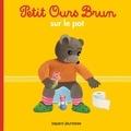 Marie Aubinais - Petit Ours Brun sur le pot.