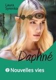 Laura Syrenka - Daphné (roman lesbien) - Nouvelles vies.