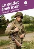 Amalric Denoyer - Le soldat américain - Tome 1 - Billy.