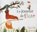 Le joueur de flûte / adaptation et illustrations d'Ayesha L. Rubio   Rubio, Ayesha L.