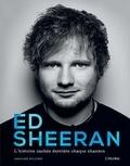 Caroline Sullivan - Ed Sheeran - L'histoire cachée derrière chaque chanson.