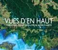 Tim Dedopolus - Vues d'en haut - Fabuleuses images satellites de notre planète.