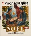 Karem Bustica - Prions en Eglise Hors-série : Noël 2019 - Vivre l'Avent jour après jour.