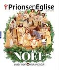 Karem Bustica - Prions en Eglise Hors-série : Noël 2020 - Vivre l'Avent jour après jour.
