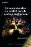 Xavier Daverat - La représentation du contrat dans le cinéma anglophone.