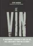 Sylvie Augereau - Le vin - Par ceux qui le font pour ceux qui le boivent.