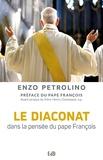 Enzo Petrolino - Le diaconat dans la pensée du pape François.
