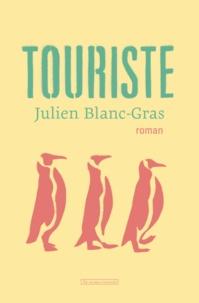 Julien Blanc-Gras - Touriste.