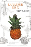 Poppy Z. Brite - La valeur de x.