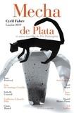 Cyril Fabre et Jean Pouëssel - Mecha de Plata et autres nouvelles du Prix Hemingway 2019.