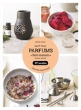Martine Azoulai - Parfums faits maison.