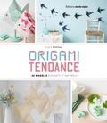 Elodie Piveteau - Origami tendance - 49 modèles élégants et naturels.