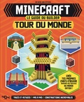 Joey Davey et Will Jewitt - Minecraft - Le guide du builder - Tour du monde.