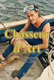 Philippe Bosio - Chasseur d'art Tome 1 : 1968-1993.
