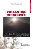 Patrice Houdemont - L'Atlantide retrouvée - Suite et fin de la vie de Georges d'Antioche.