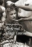 Philippe Langenieux Villard - Week-end à Loge-Coucou.