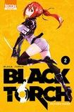 Tsuyoshi Takaki - Black Torch Tome 2 : .
