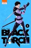 Tsuyoshi Takaki - Black Torch Tome 3 : .
