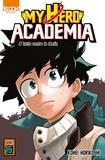 Kohei Horikoshi - My Hero Academia Tome 15 : Lutte contre les destin.