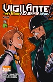 Kohei Horikoshi et Hideyuki Furuhashi - Vigilante My Hero Academia Illegals Tome 4 : Famille.