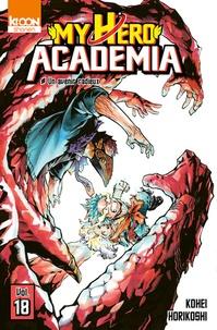 Kohei Horikoshi - My Hero Academia Tome 18 : Un avenir radieux.