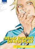 Ryohgo Narita - Dead Mount Death Play Tome 3 : .