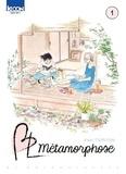 BL métamorphose . Tome 01 / Kaori Tsurutani   Tsurutani, Kaori (1982-....). Auteur