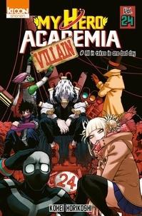 Kohei Horikoshi - My Hero Academia Tome 24 : .