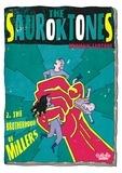 Erwann Surcouf - The Sauroktones - Volume 2 - The Brotherhood of Millers.