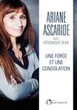 Ariane Ascaride - Une force et une consolation.